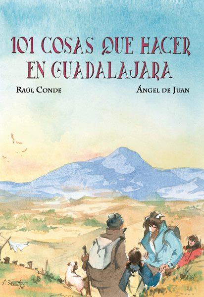 Portada de '101 cosas que hacer en Guadalajara'.