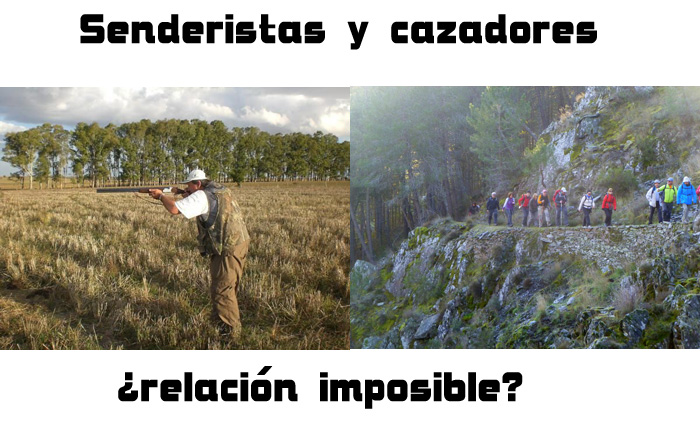 Senderistas y cazadores, ¿relación imposible?