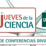"""Vuelven """"Los jueves de la Ciencia"""" de la UNED"""