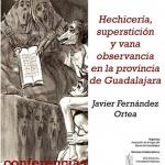 El Museo provincial acoge una conferencia sobre hechicería y superstición en la provincia de Guadalajara