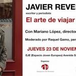 """Javier Reverte participa hoy en un coloquio en Azuqueca sobre """"el arte de viajar"""""""