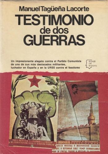 """Portada del libro de Manuel Tagüeña """" Testimonio de dos Guerras"""""""