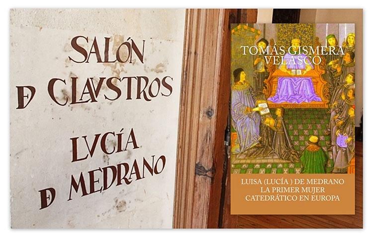 Luisa-Lucía de Medrano, en la memoria de la historia, y de la Universidad de Salamanca