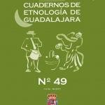 """Editado el número 49 de """"Cuadernos de Etnología de Guadalajara"""""""