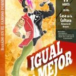 El musical 'Igual o mejor', este sábado, en la Casa de la Cultura de Azuqueca