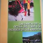 Valverde de los Arroyos tiene quien le escriba: un completo estudio de la fiesta del Corpus