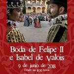 El próximo sábado se volverá a recrear las Bodas de Felipe II e Isabel de Valois