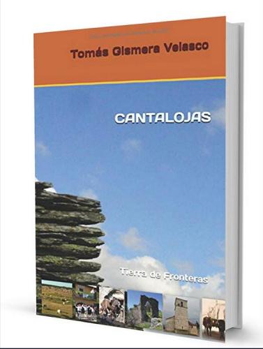 Cantalojas, Tierra de Fronteras. El libro que cuenta la historia de la familia Gordo Sáez, que alcanzó su poder a la sombra de D. Damián.