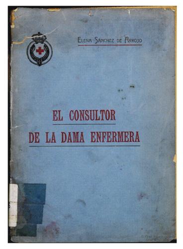 El Consultor de Enfermería, de Elena Sánchez, fue obra de estudio para las Damas de la Cruz Roja