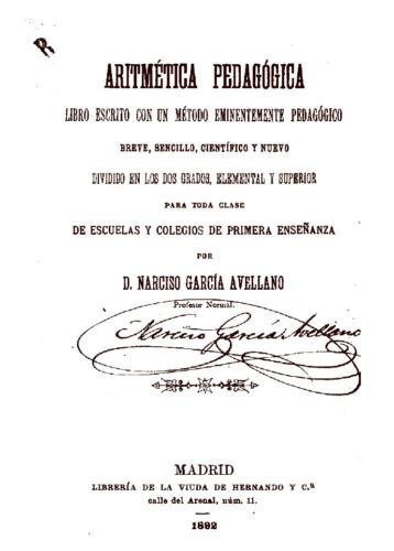 Aritmética Pedagógica, quizá uno de los libros más celebrados de D. Narciso